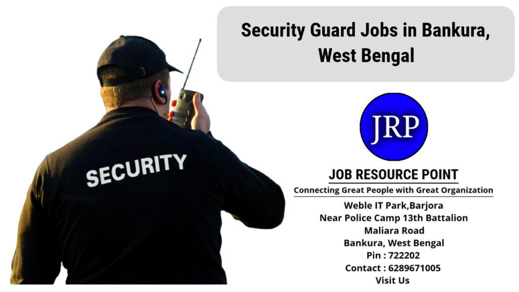 Security Guard Jobs in Bankura, West Bengal - Apply Now