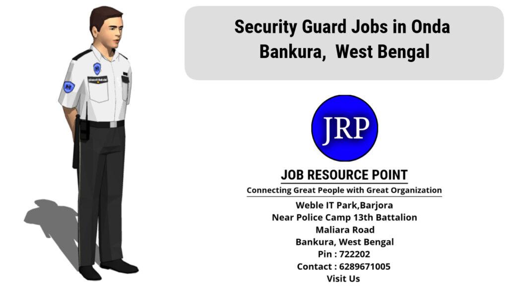 Security Guard Jobs in Onda, Bankura, West Bengal - Apply Now