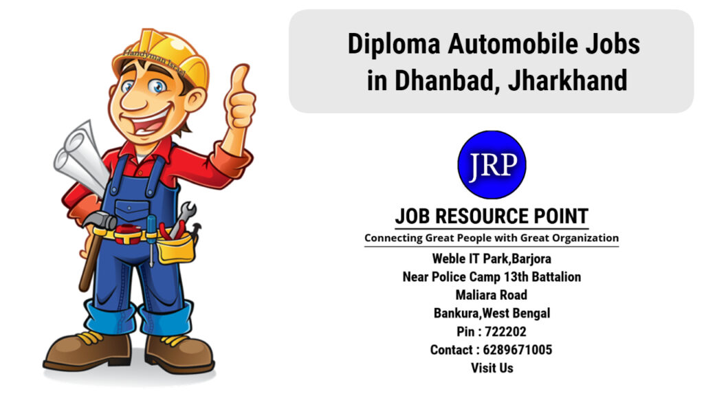 Diploma Automobile Jobs in Dhanbad, Jharkhand