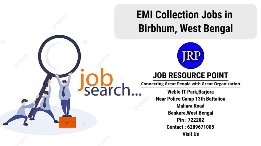 EMI Collection Jobs in Birbhum, West Bengal - Apply Now