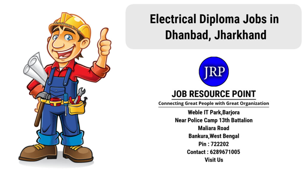 Electrical Diploma Jobs in Dhanbad, Jharkhand