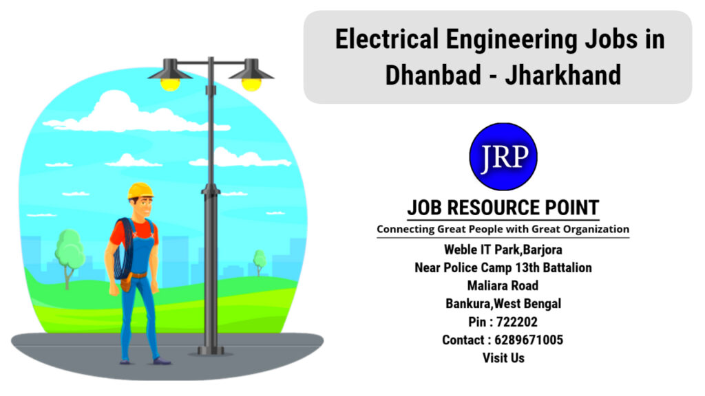 Electrical Engineering Jobs in Dhanbad - Jharkhand