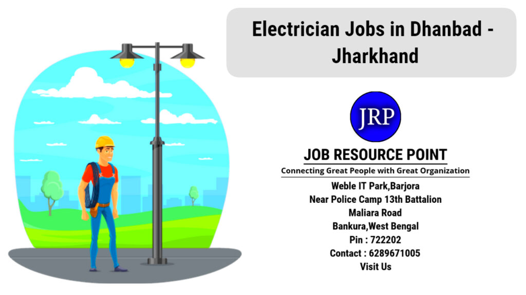 Electrician Jobs in Dhanbad, Jharkhand - Apply Now