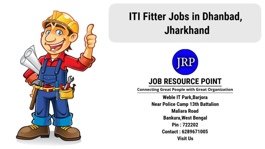 ITI Fitter Jobs in Dhanbad, Jharkhand
