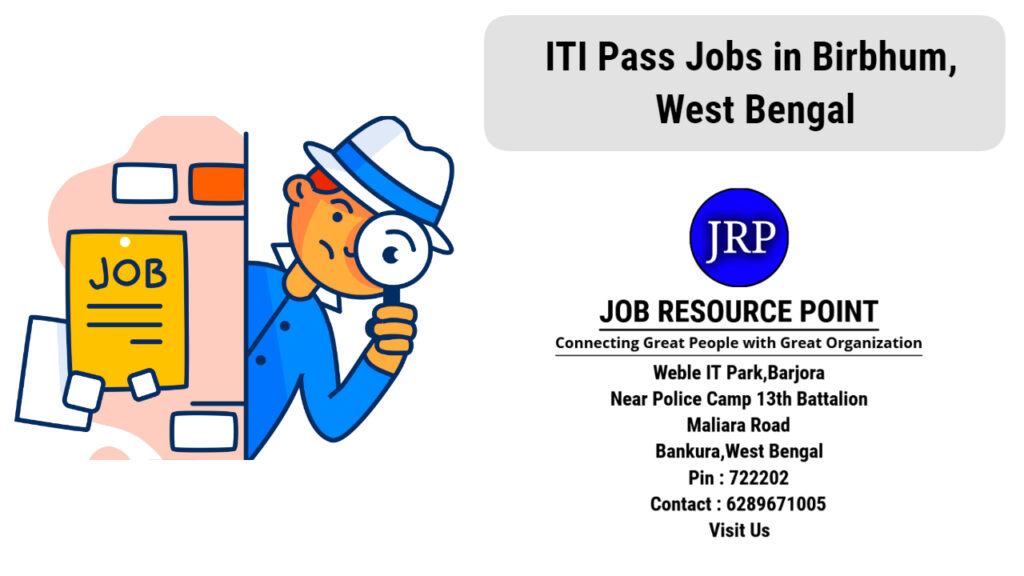 ITI Pass Jobs in Birbhum, West Bengal - Apply Now