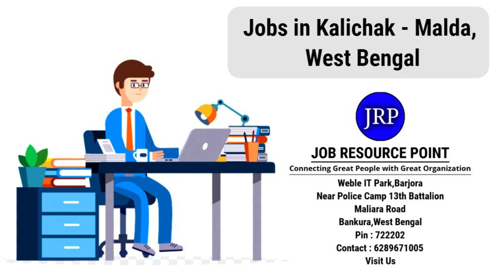 Jobs in Kalichak - Malda - West Bengal