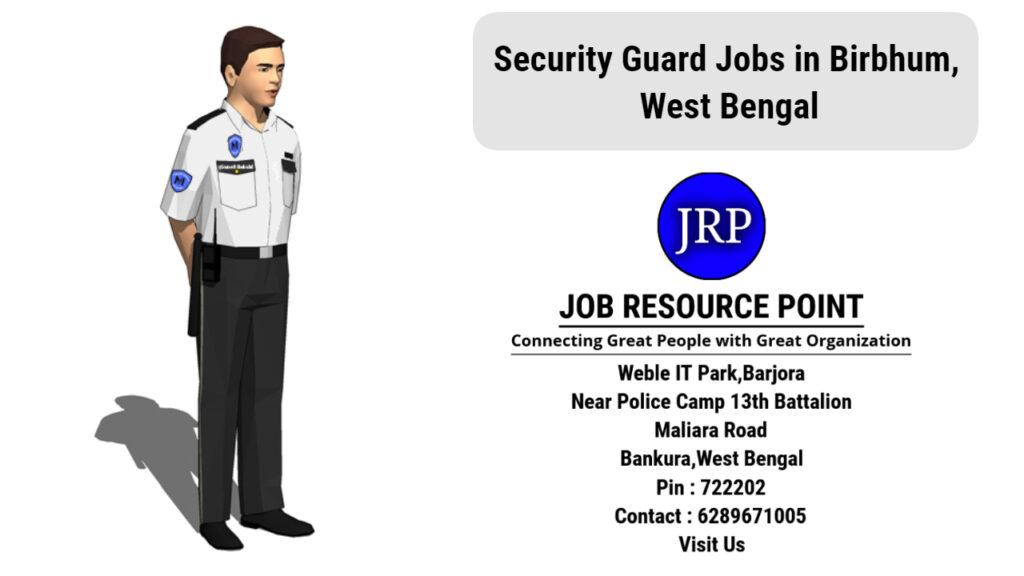 Security Guard Jobs in Birbhum, West Bengal - Apply Now