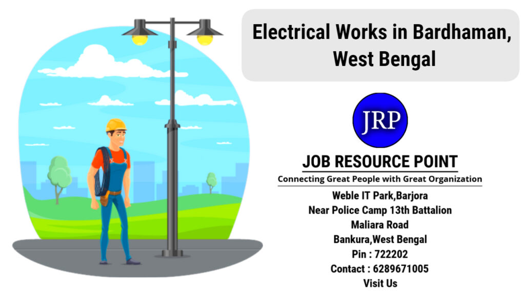 Electrical Works in Bardhaman, West Bengal - Apply Now