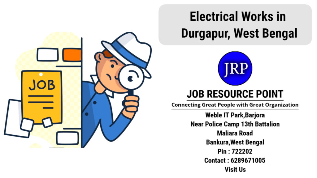 Electrical Works in Durgapur, West Bengal - Apply Now
