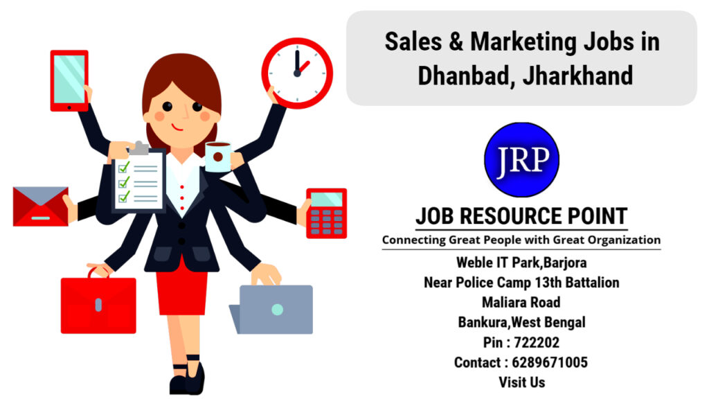 Sales & Marketing Jobs in Dhanbad, Jharkhand - Apply Now