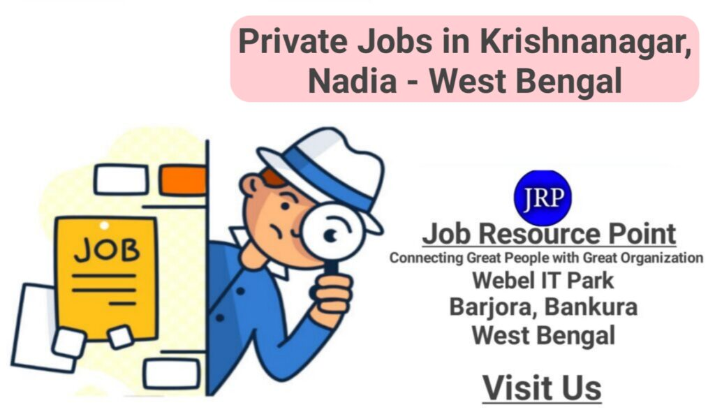 Private Jobs in Krishnanagar