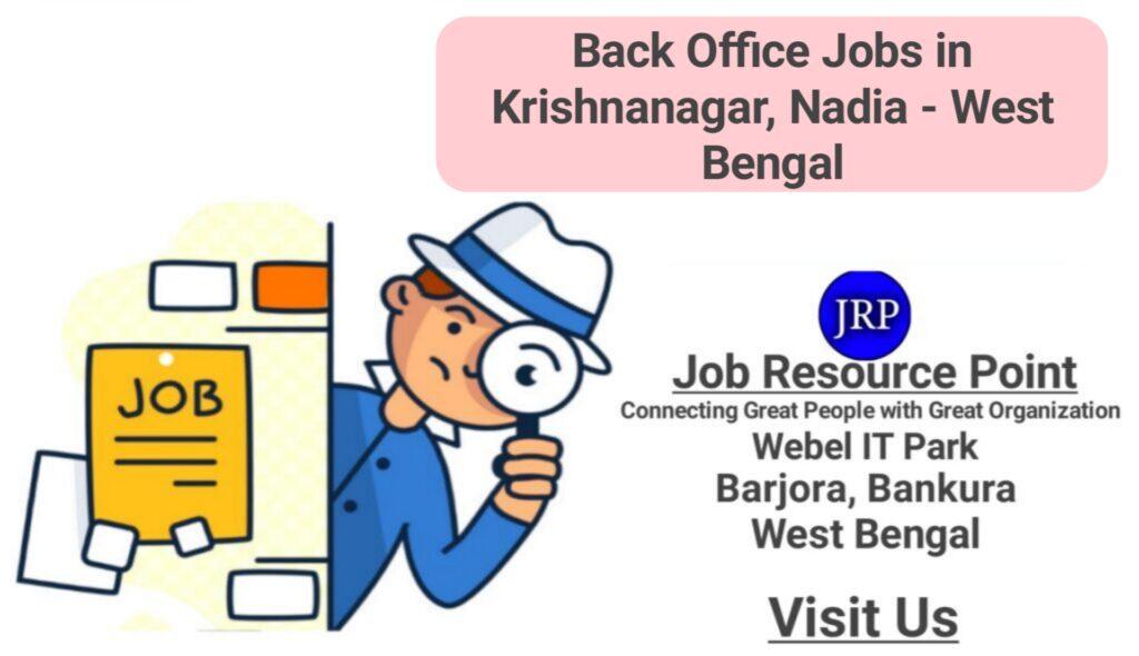 Back Office Jobs in Krishnanagar