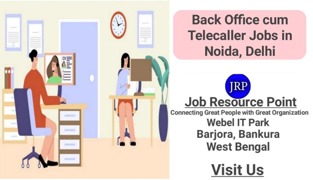 Back Office cum Telecaller Jobs