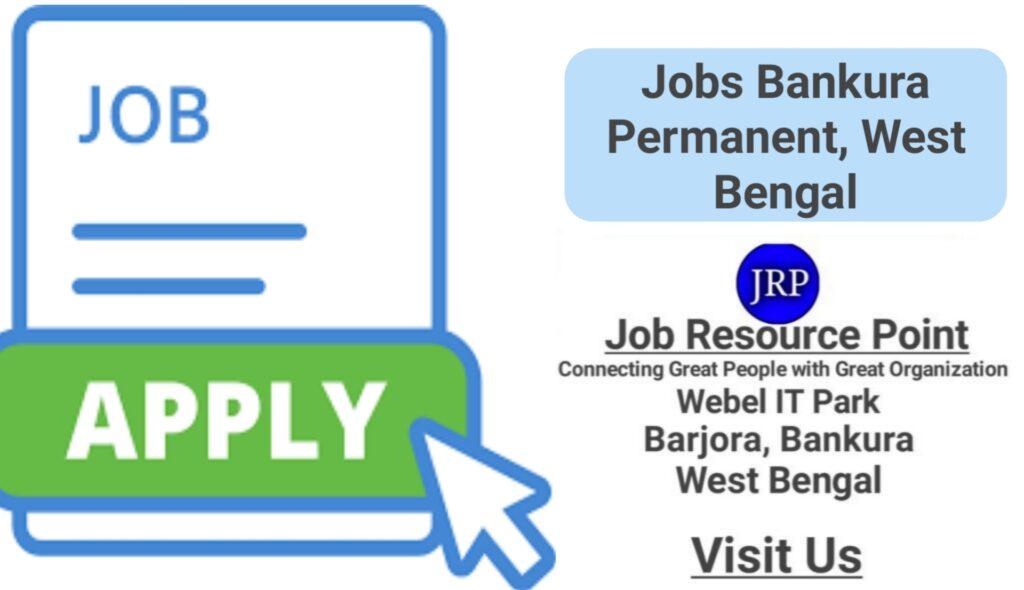 Jobs Bankura Permanent
