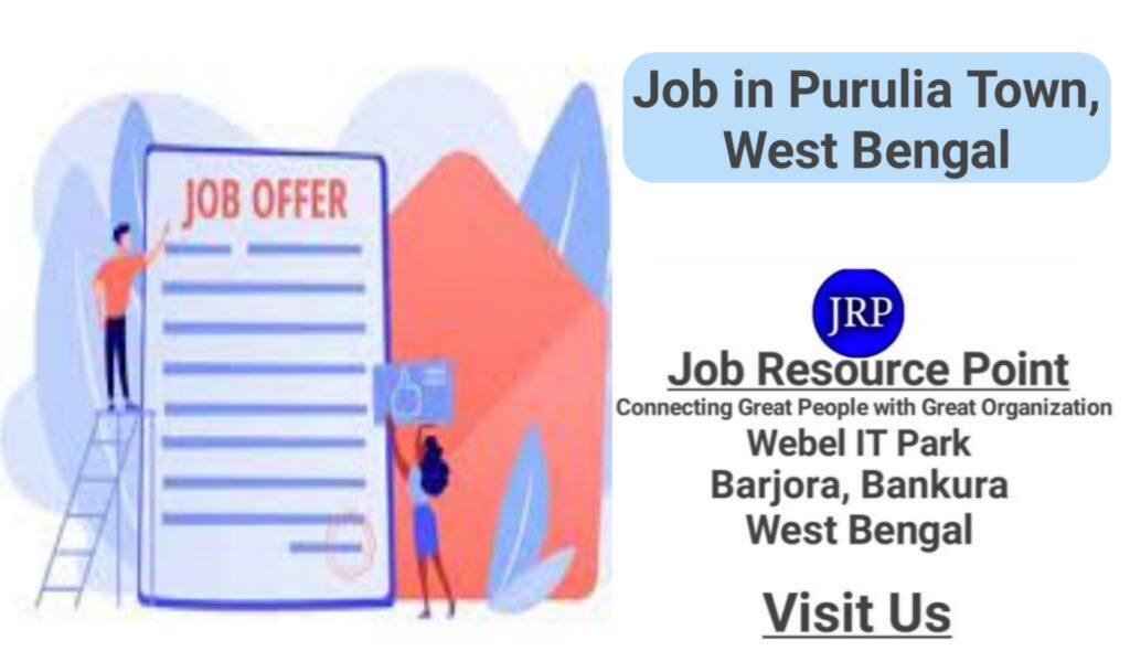 Job in Purulia Town