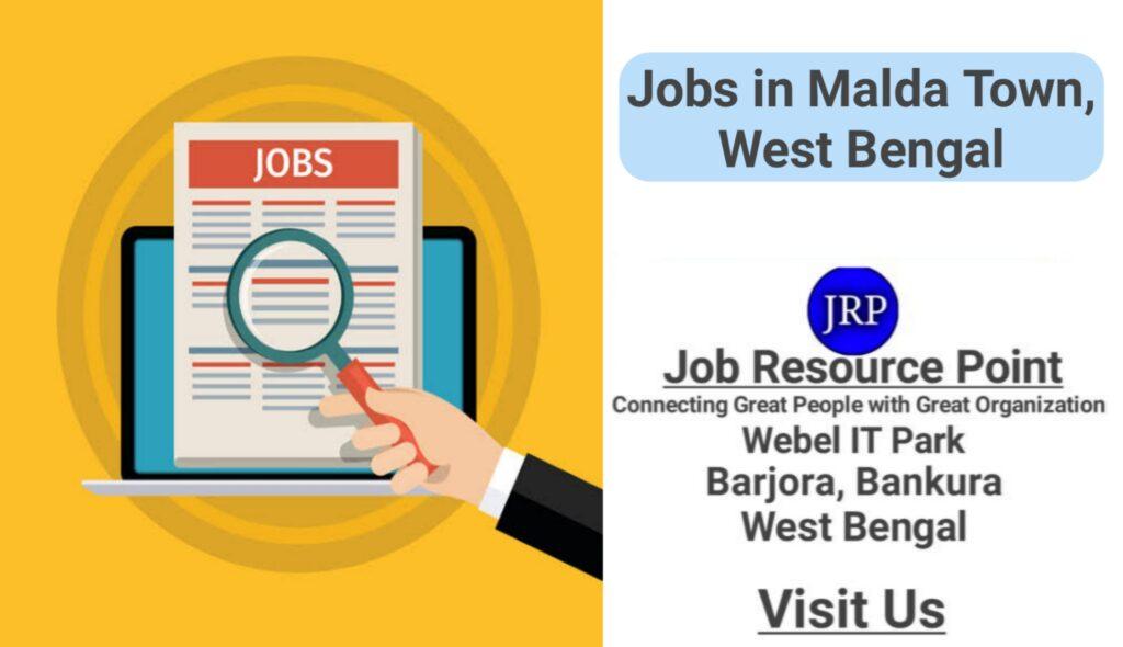 Jobs in Malda Town