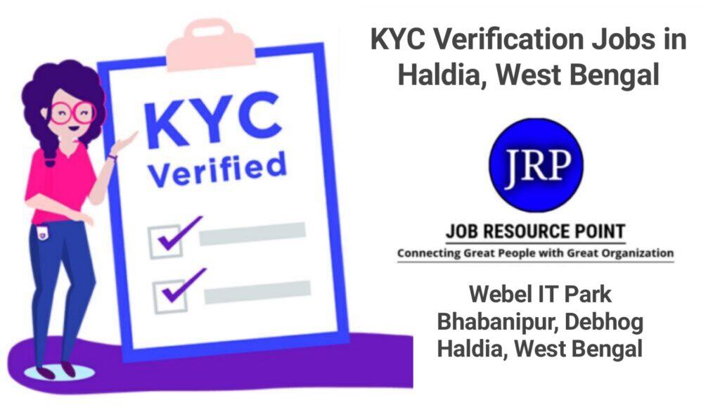KYC Verification Jobs in Haldia