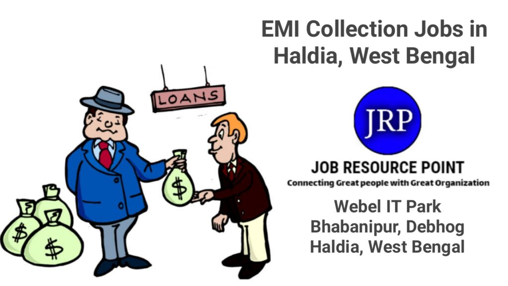 EMI Collection Jobs in Haldia