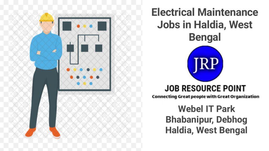 Electrical Maintenance Jobs in Haldia