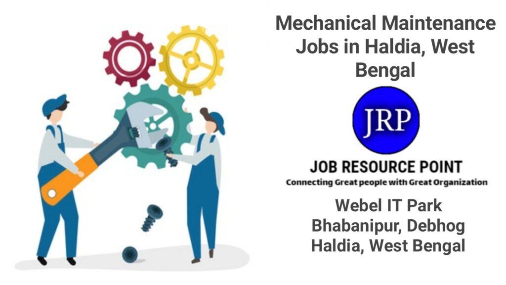 Mechanical Maintenance Jobs in Haldia
