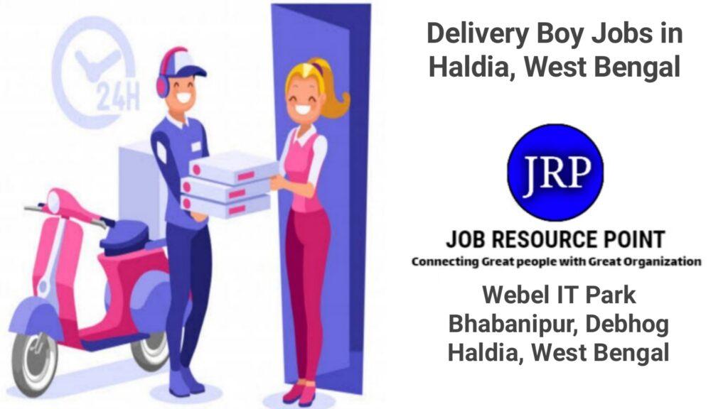 Delivery Boy Jobs in Haldia