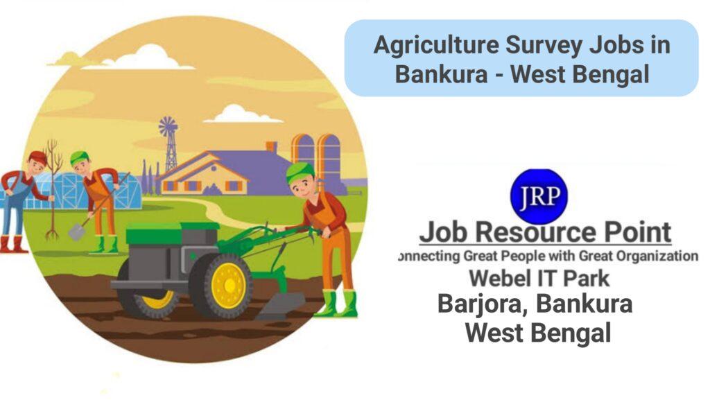 Agriculture Survey Jobs in Bankura