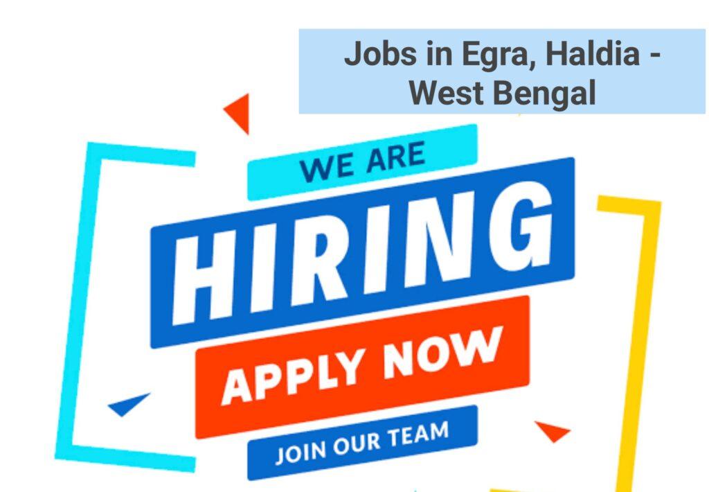 Jobs in Egra