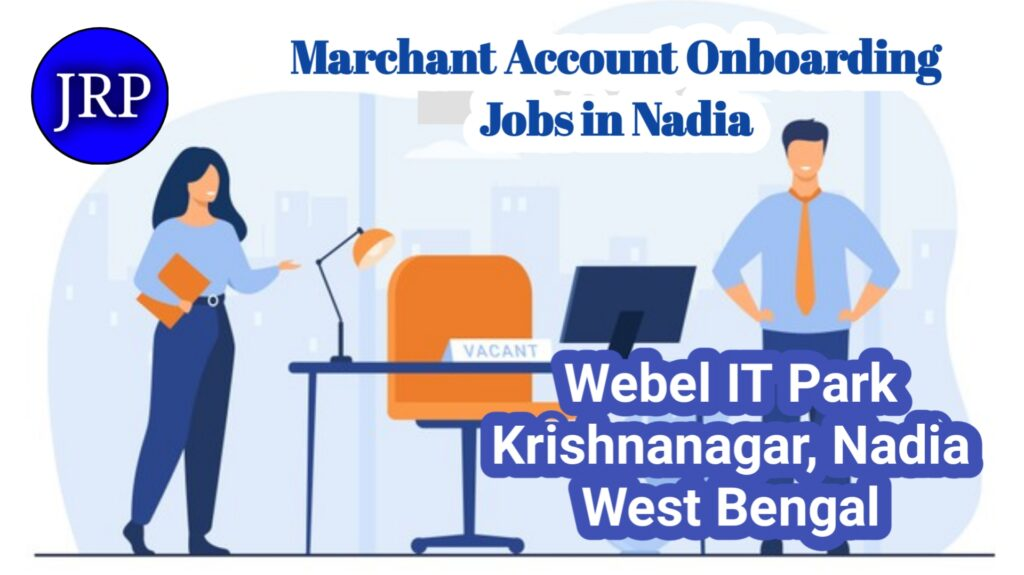 Marchant Account Onboarding Jobs in Nadia